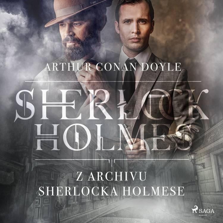 Z archivu Sherlocka Holmese af Arthur Conan Doyle