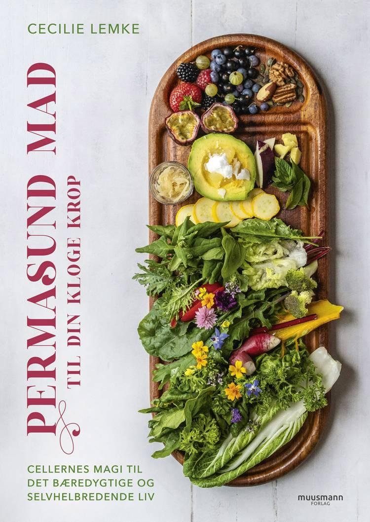 Permasund mad til din kloge krop af Cecilie Lemke