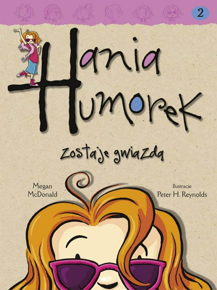 Hania Humorek zostaje gwiazdą af Megan Mcdonald