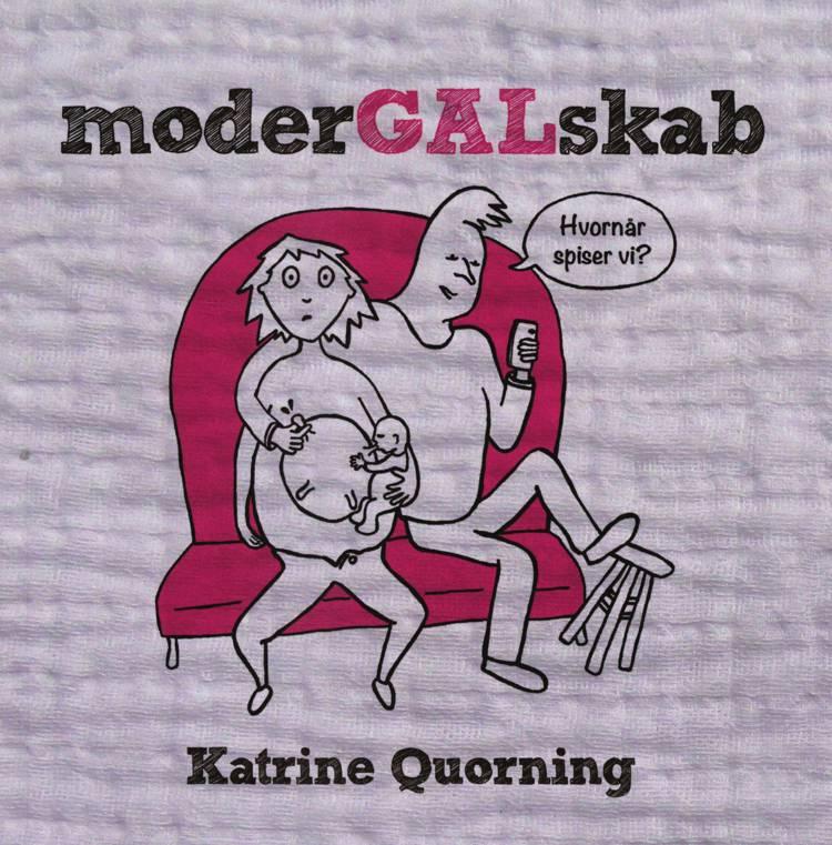 Modergalskab af Katrine Quorning