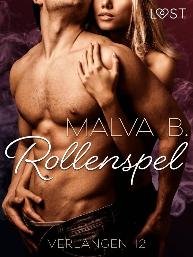 Verlangen 12: Rollenspel af Malva B