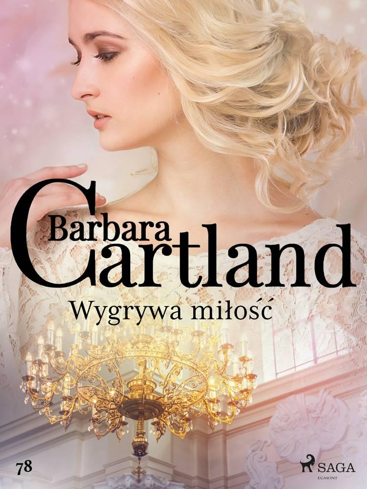 Wygrywa miłość - Ponadczasowe historie miłosne Barbary Cartland af Barbara Cartland