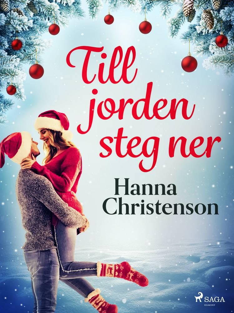 Till jorden steg ner af Hanna Christenson