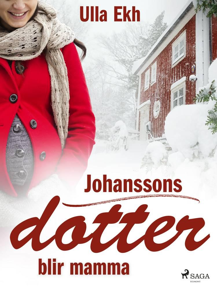 Johanssons dotter blir mamma af Ulla Ek