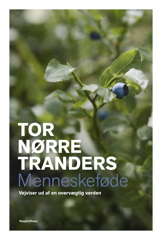 Menneskeføde af Tor Nørretranders