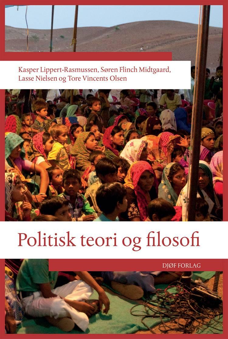 Politisk teori og filosofi af Søren Flinch Midtgaard, Kasper Lippert-Rasmussen og Lasse Nielsen og Tore Vincents Olsen