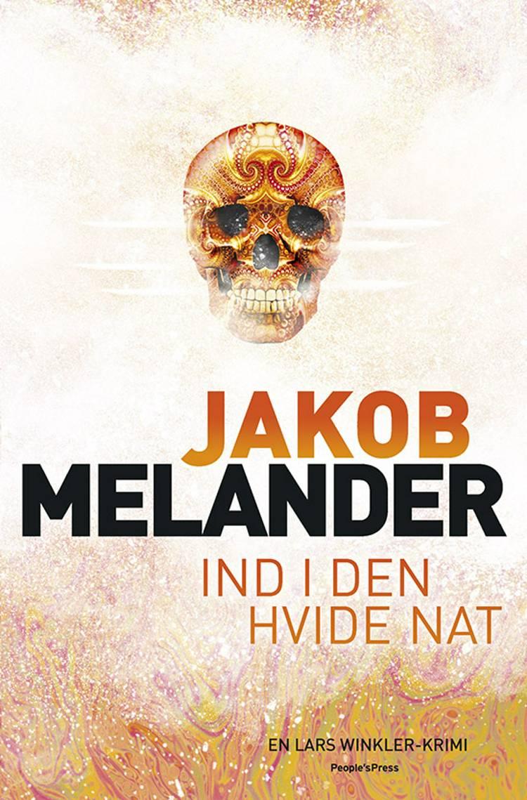 Ind i den hvide nat af Jakob Melander