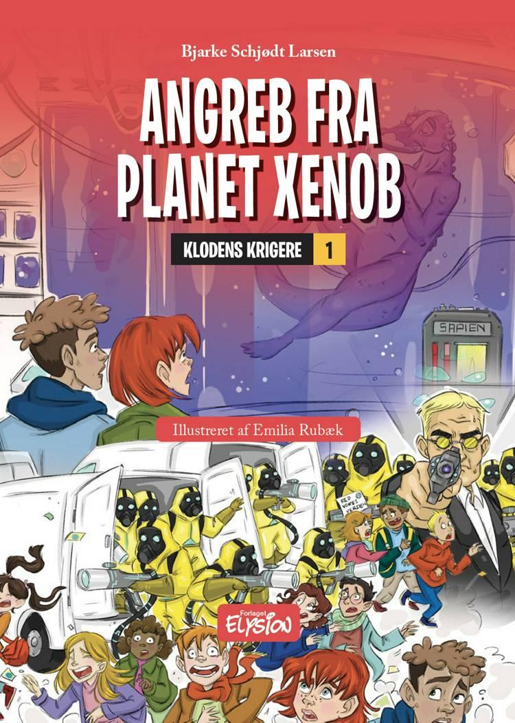 Angreb fra Planet Xenob af Bjarke Schjødt Larsen