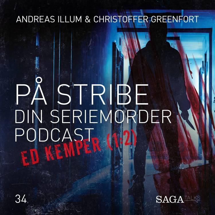 På Stribe - din seriemorderpodcast (Ed Kemper 1:2) af Christoffer Greenfort og Andreas Illum
