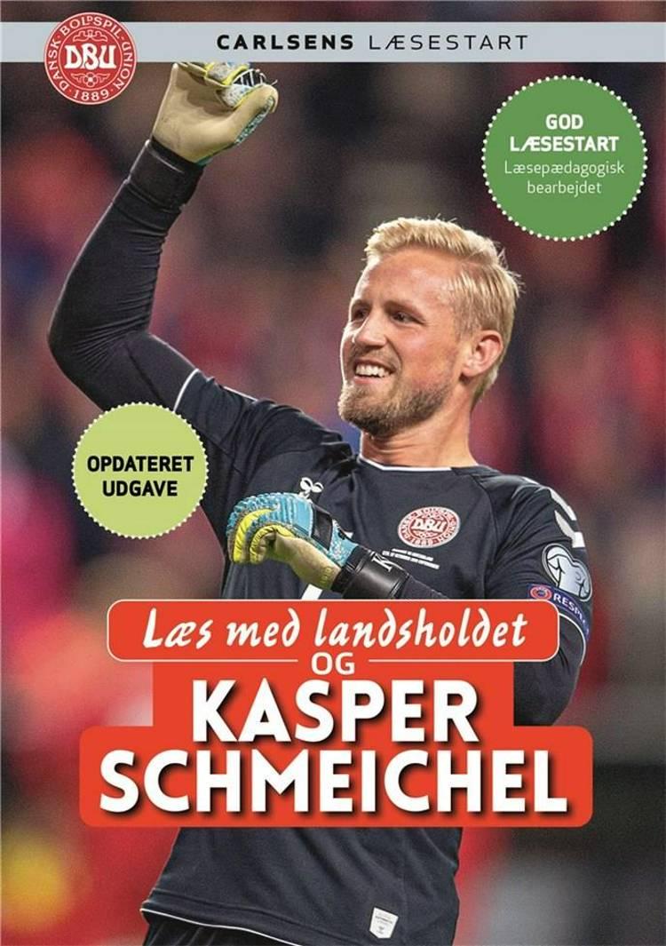 Læs med landsholdet og Kasper Schmeichel af Ole Sønnichsen og Kasper Schmeichel