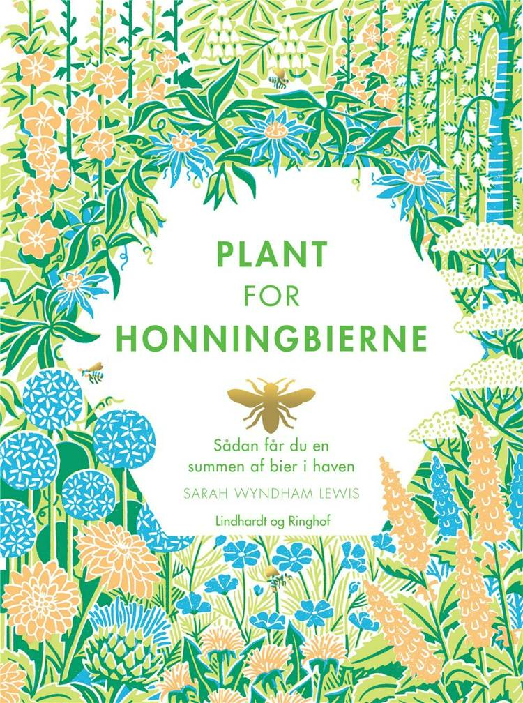 Plant for honningbierne af Sarah Wyndham Lewis