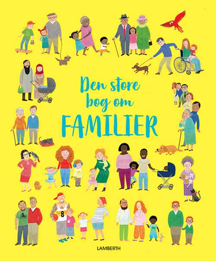 Den store bog om familier af Felicity Brooks