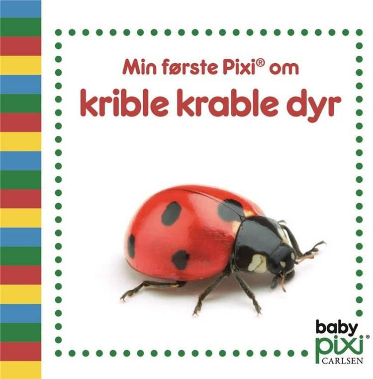 Min første Pixi® om krible krable-dyr