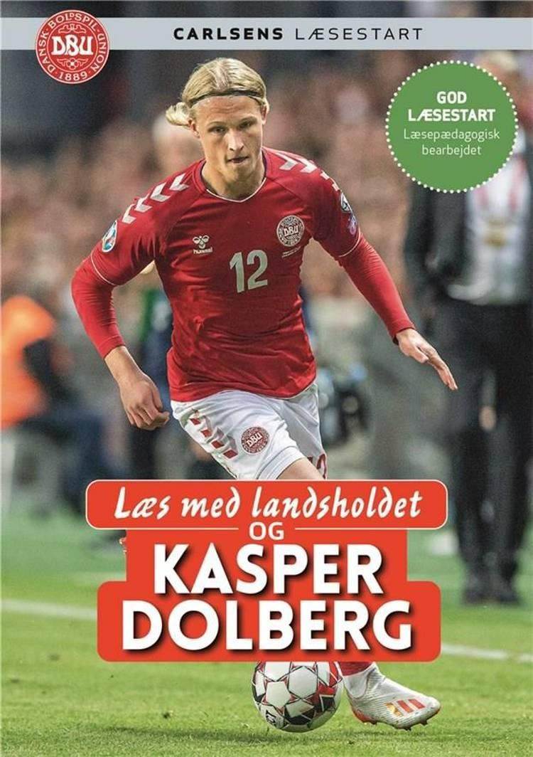 Læs med landsholdet - og Kasper Dolberg af Ole Sønnichsen og Kasper Dolberg