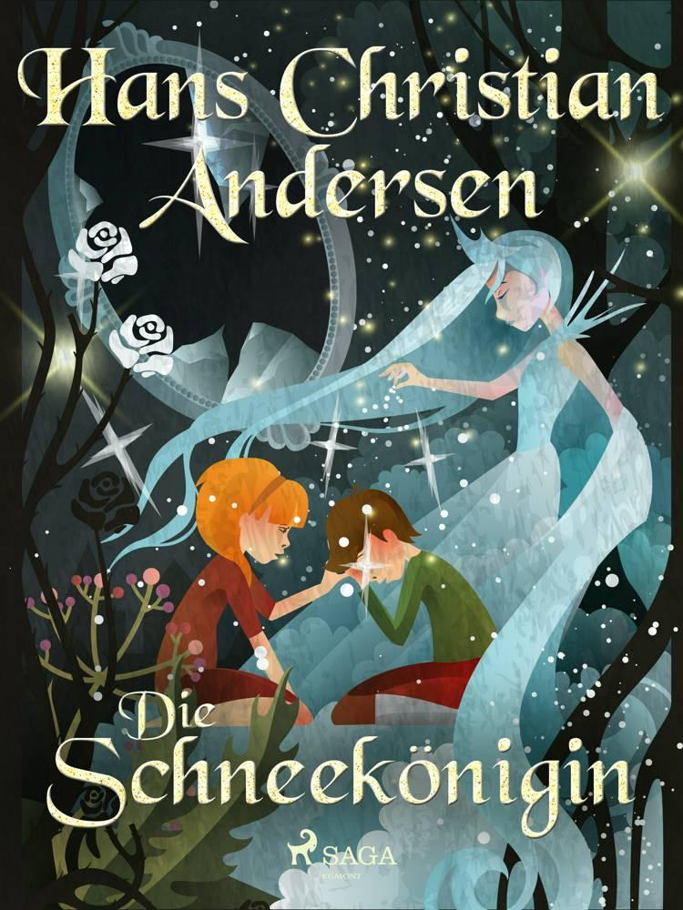 Die Schneekönigin af H.C. Andersen