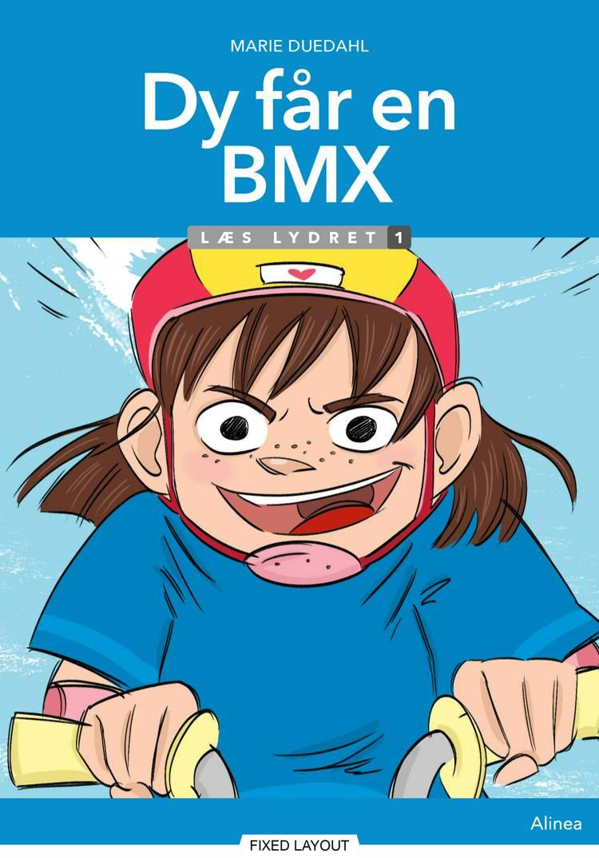 Dy får en BMX, Læs lydret af Marie Duedahl