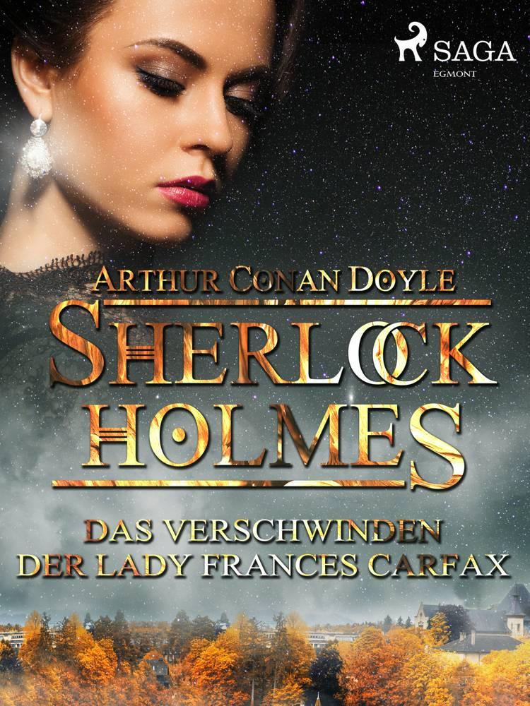 Das Verschwinden der Lady Frances Carfax af Arthur Conan Doyle