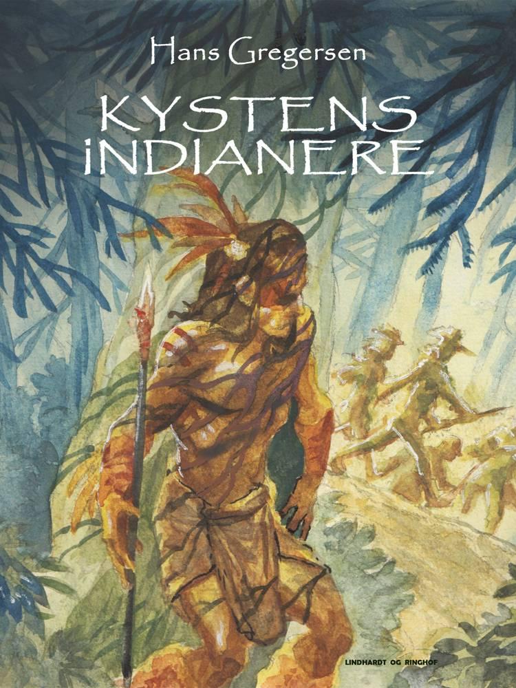 Kystens indianere af Hans Gregersen