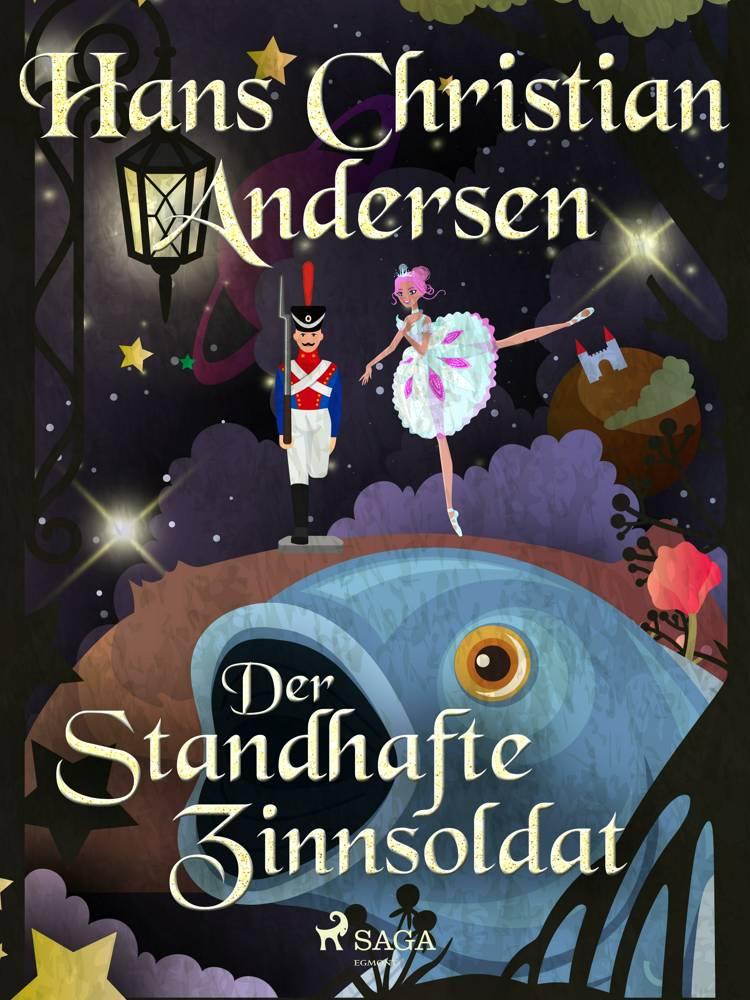 Der standhafte Zinnsoldat af H.C. Andersen