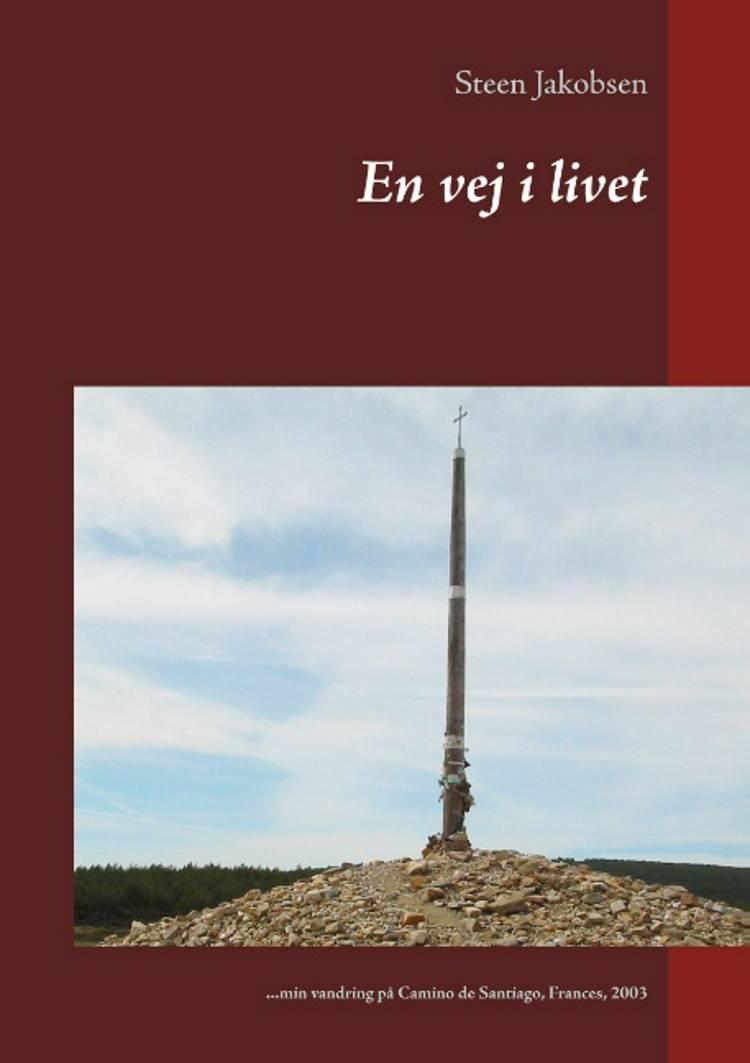 En vej i livet af Steen Jakobsen