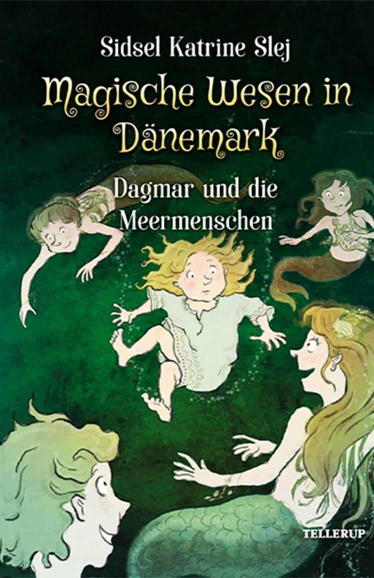 Dagmar und die Meermenschen af Sidsel Katrine Slej