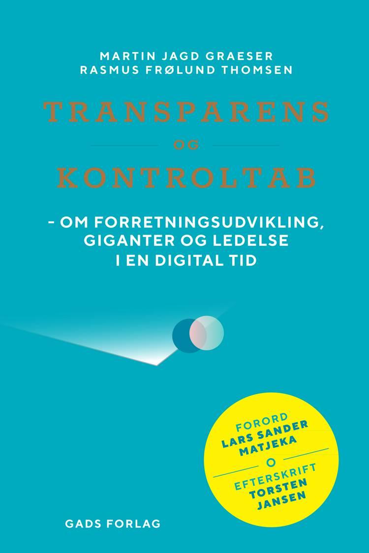 Transparens og kontroltab af Rasmus Frølund Thomsen og Martin Jagd Graeser