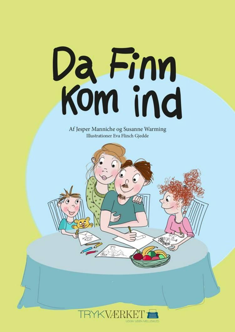 Da Finn kom ind af Jesper Manniche og Susanne Warming