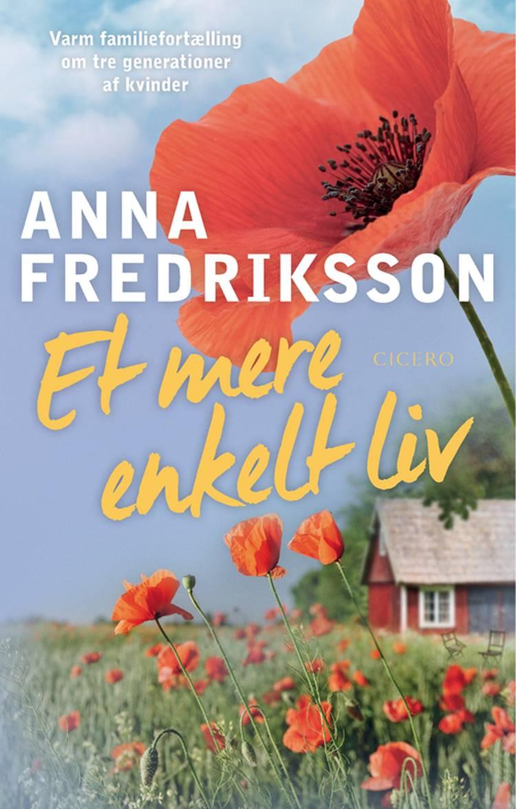 Et mere enkelt liv af Anna Fredriksson