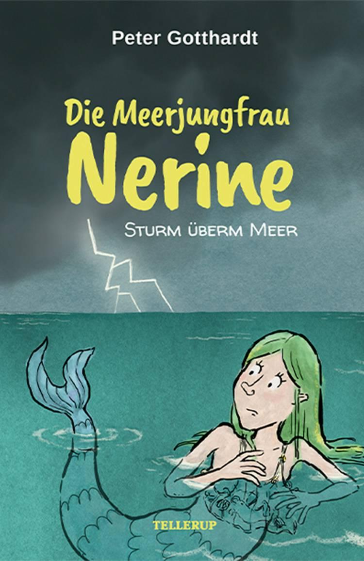 Die Meerjungfrau Nerine #4: Sturm überm Meer af Peter Gotthardt