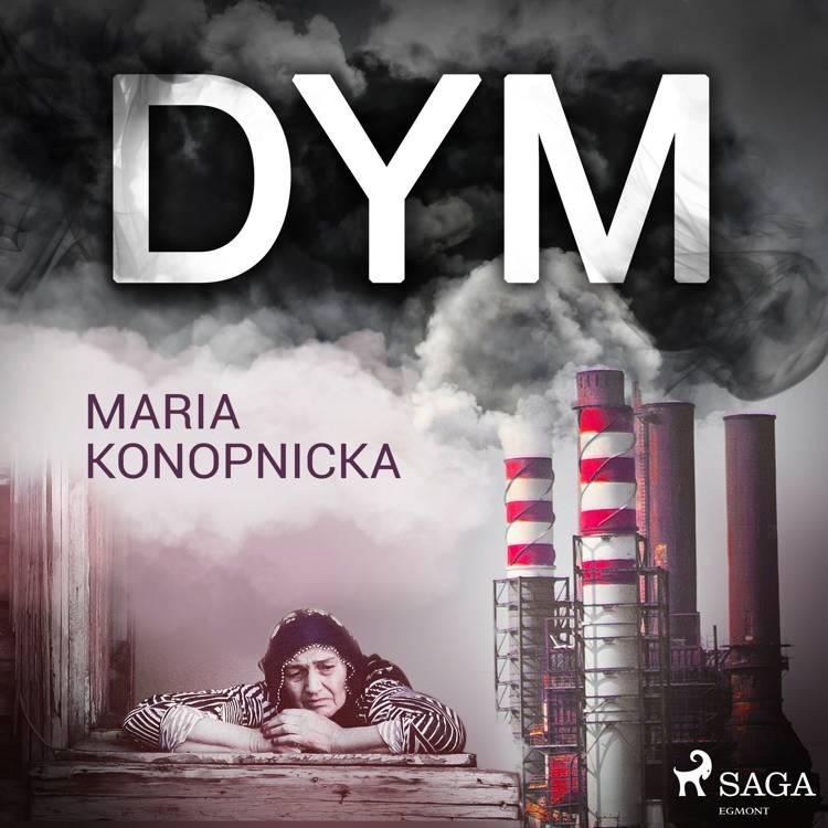 Dym af Maria Konopnicka
