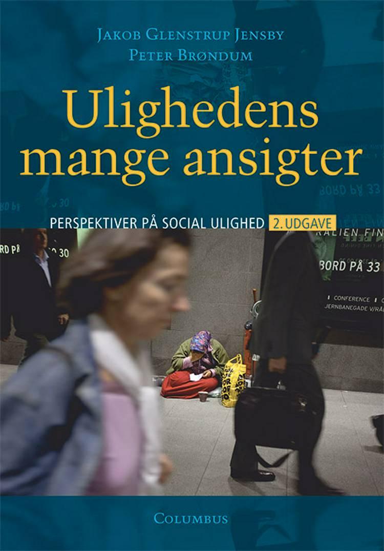Ulighedens mange ansigter, 2. udg. af Peter-Christian Brøndum og Jakob Glenstrup Jensby