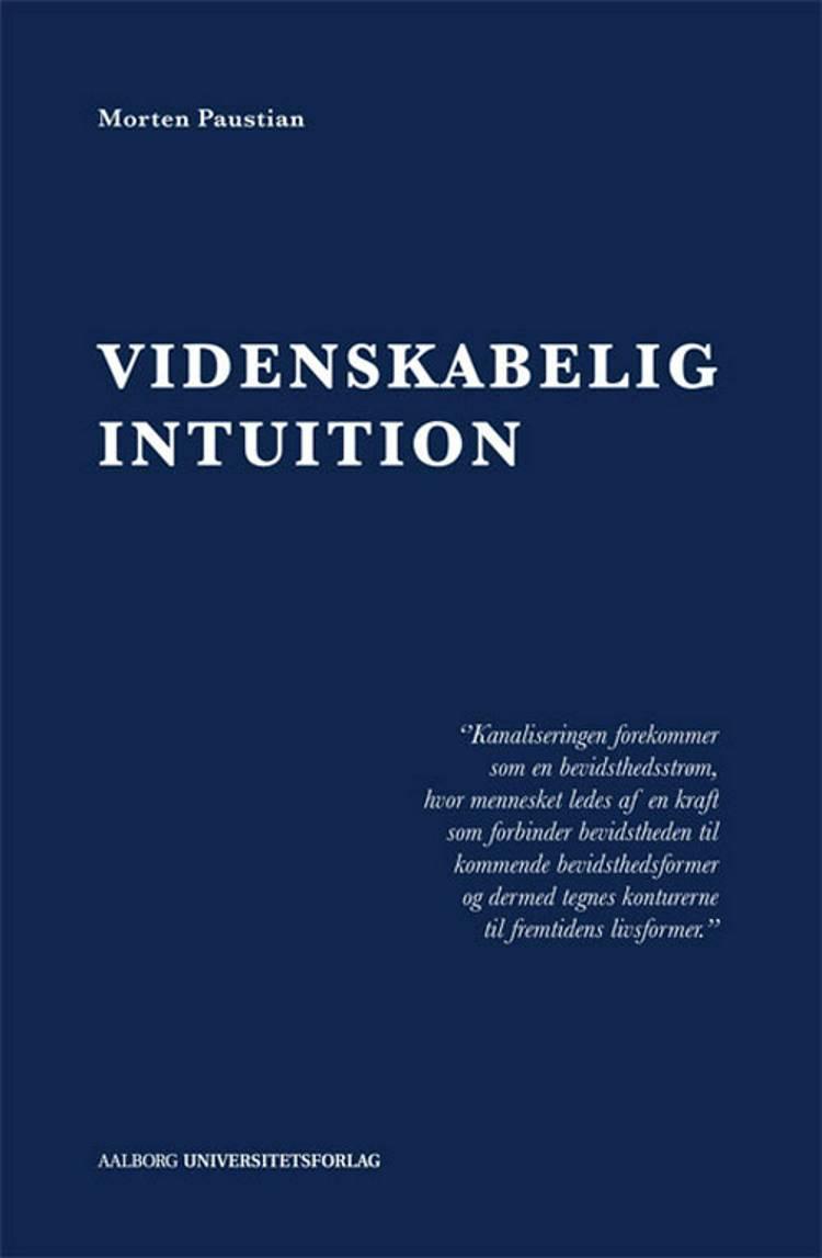 Videnskabelig intuition af Morten Paustian