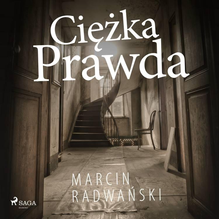 Ciężka prawda af Marcin Radwański