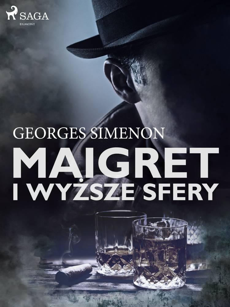 Maigret i wyższe sfery af Georges Simenon
