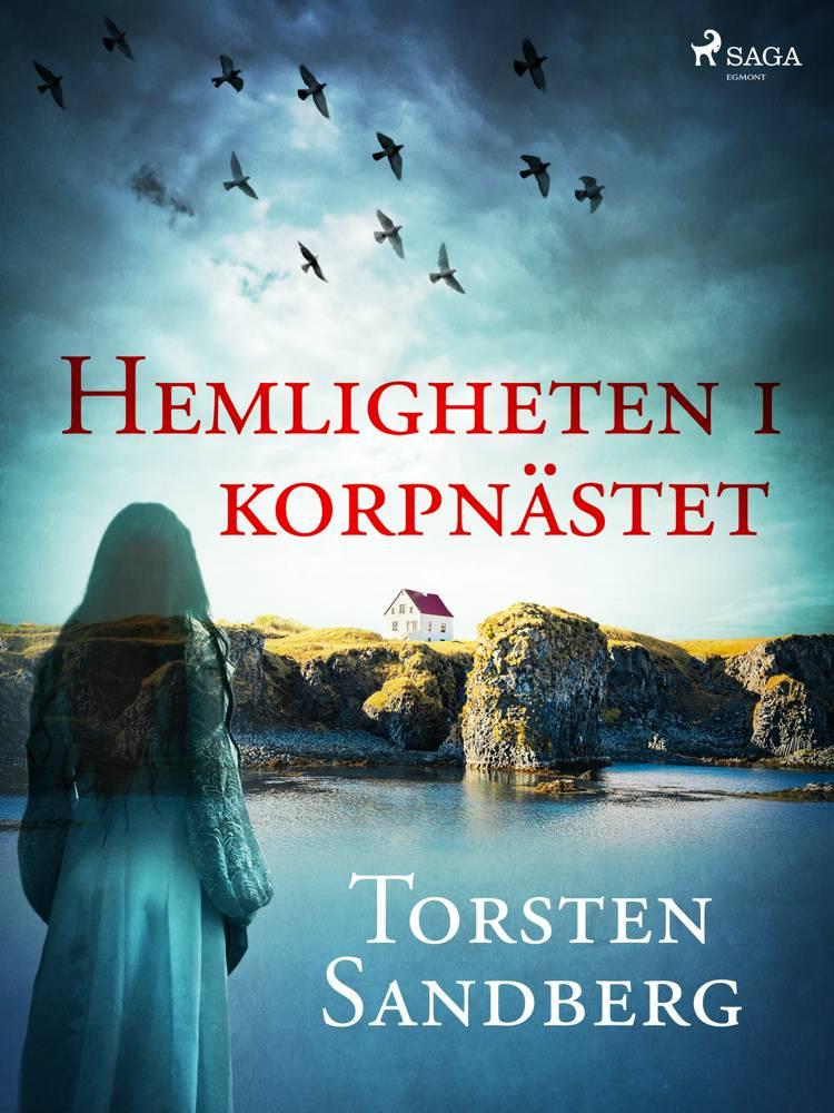 Hemligheten i korpnästet af Torsten Sandberg