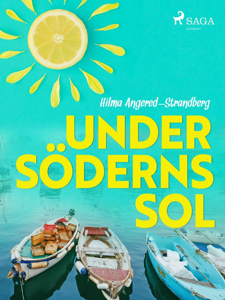 Under söderns sol af Hilma Angered Strandberg