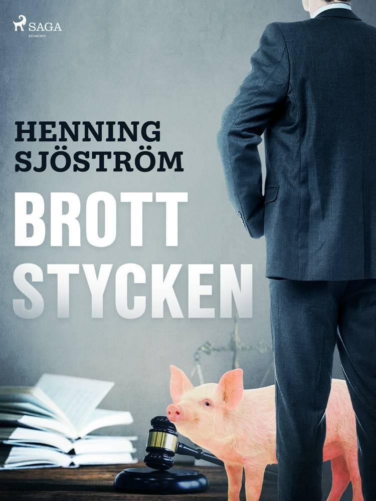 Brottstycken af Henning Sjöström