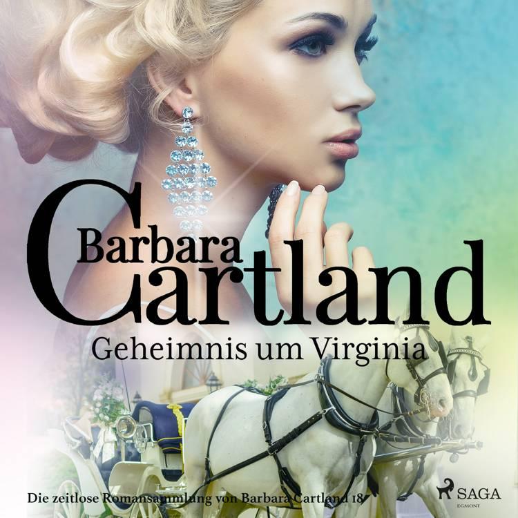 Geheimnis um Virginia (Die zeitlose Romansammlung von Barbara Cartland 30) af Barbara Cartland