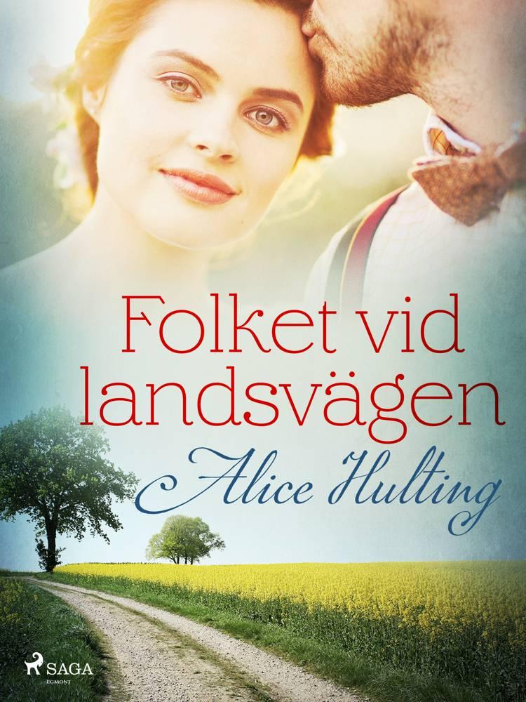 Folket vid landsvägen af Alice Hulting