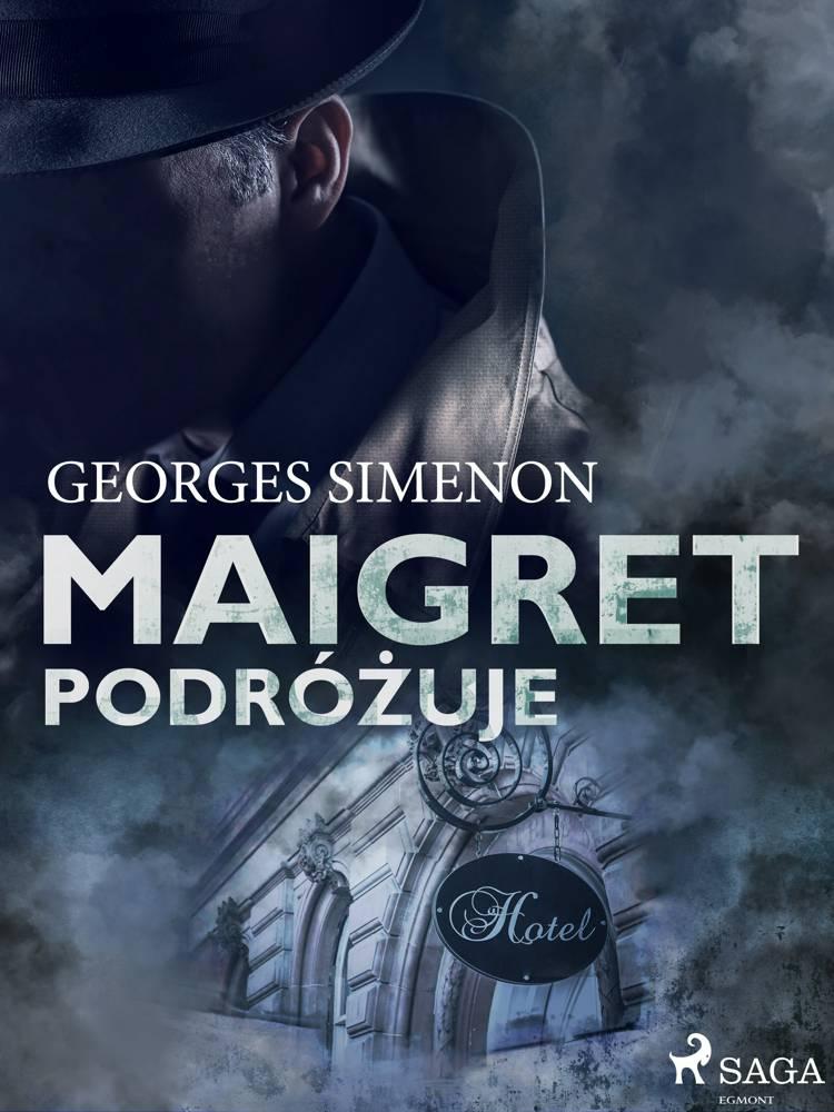 Maigret podróżuje af Georges Simenon