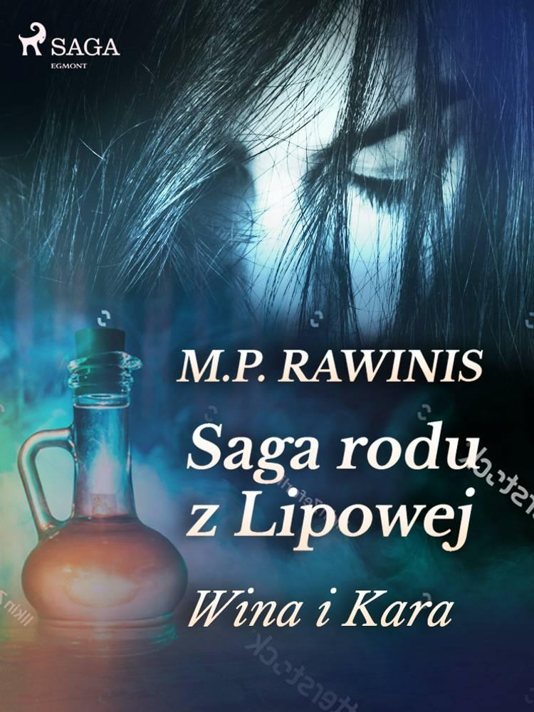 Saga rodu z Lipowej 8: Wina i kara af Marian Piotr Rawinis