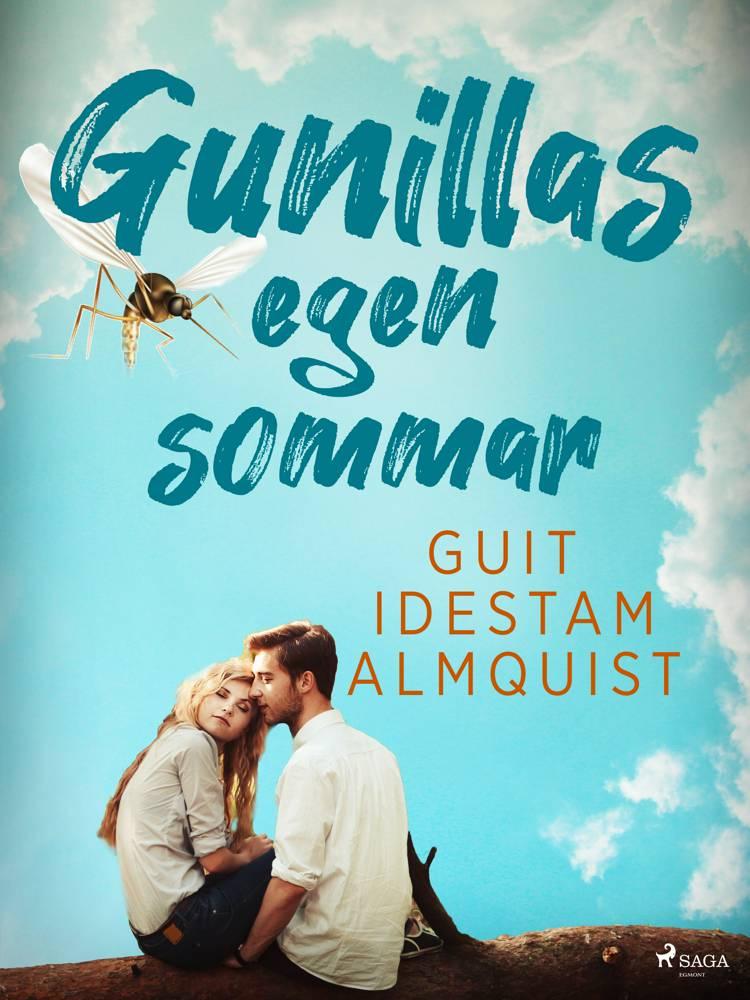Gunillas egen sommar af Guit Idestam Almquist