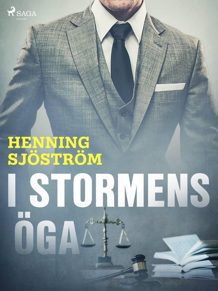 I stormens öga af Henning Sjöström