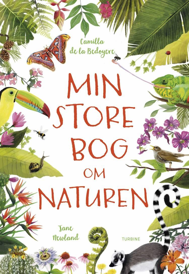 Min store bog om naturen af Camilla de la Bedoyere