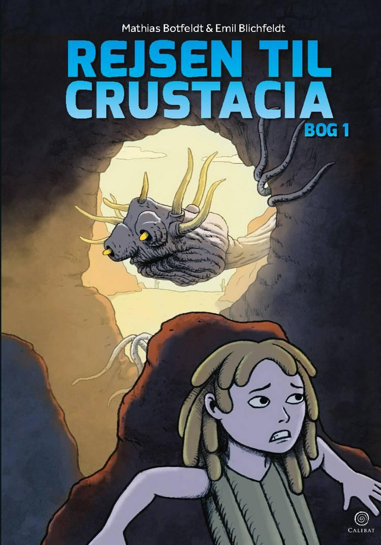 Rejsen til Crustacia 1 af Emil Blichfeldt og Mathias Botfeldt