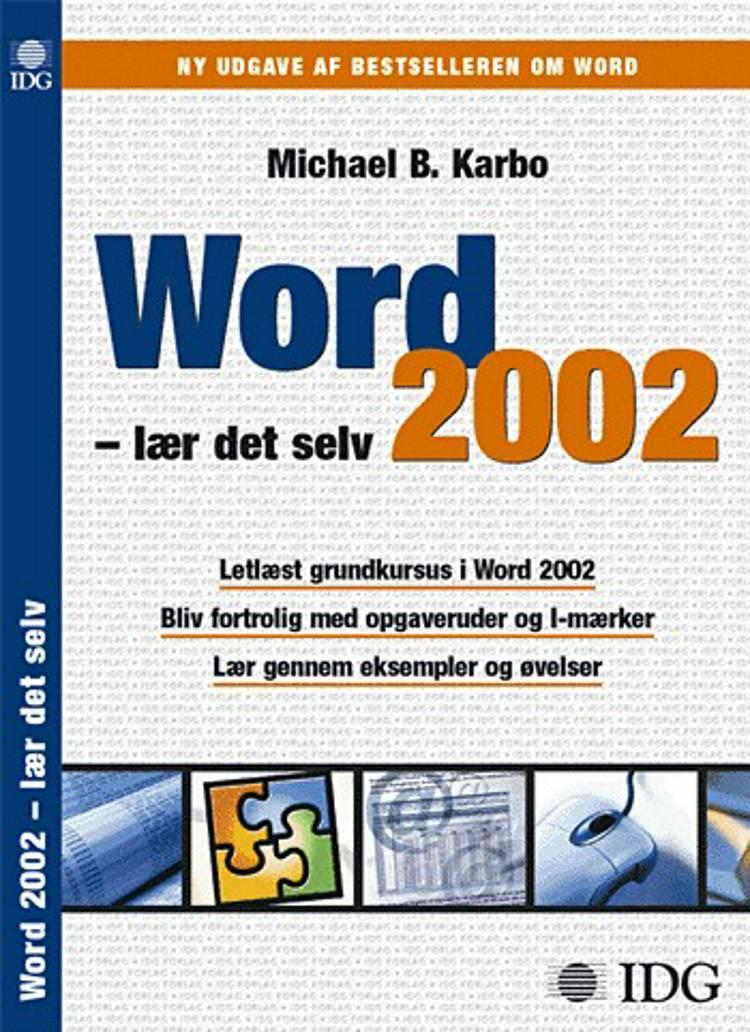 Word 2002 af Michael B. Karbo