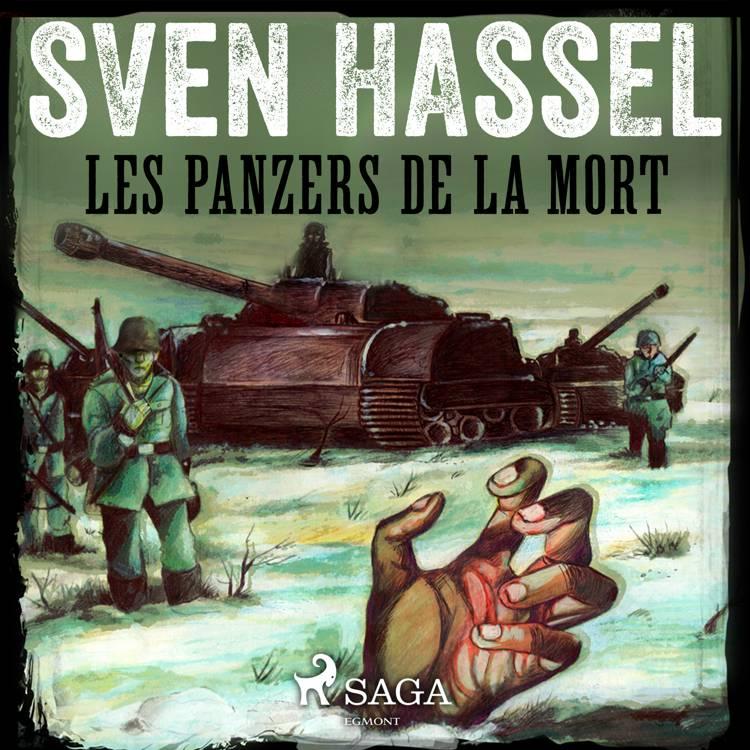 Les Panzers de la mort af Sven Hassel