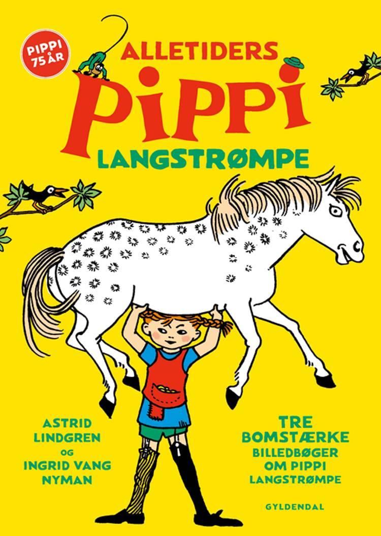 Alletiders Pippi Langstrømpe af Astrid Lindgren