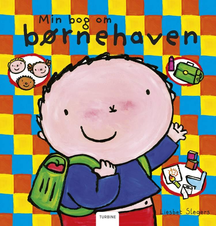 Min bog om børnehaven af Liesbet Slegers