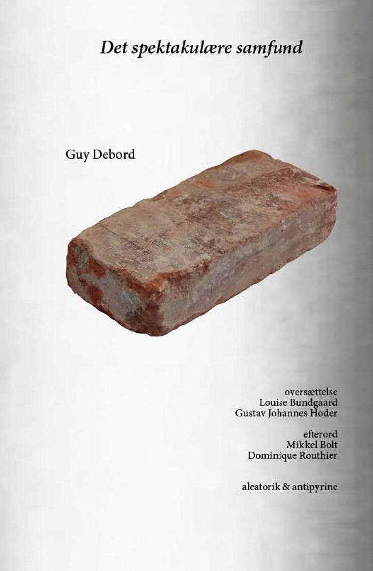 Det spektakulære samfund af Guy Debord